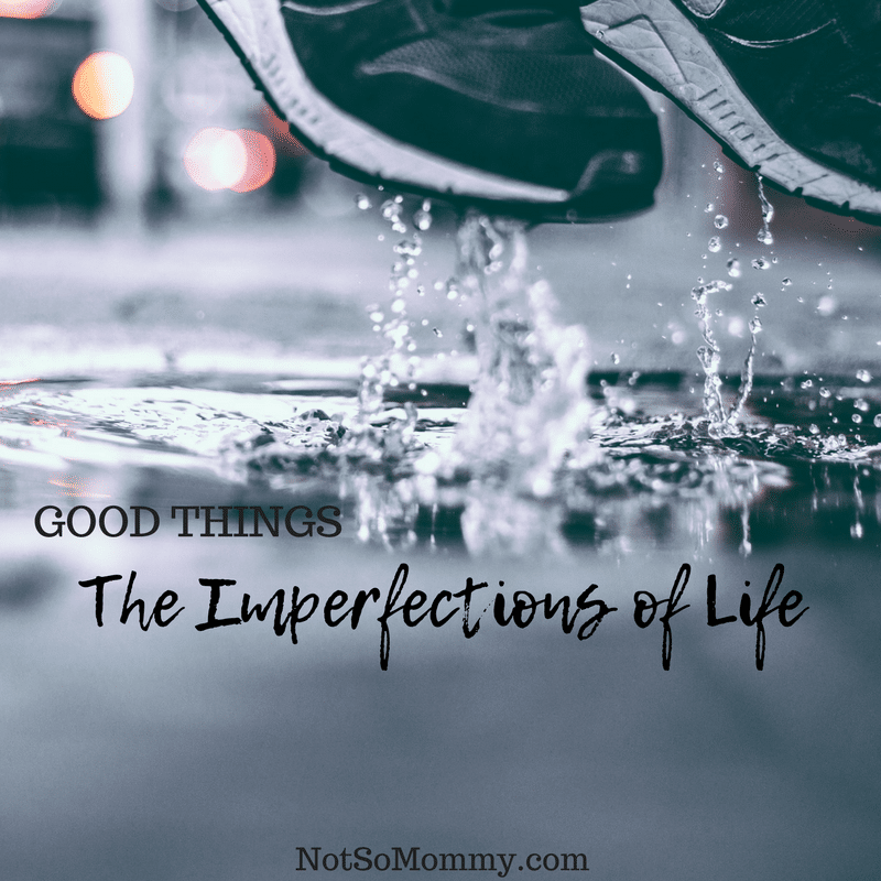 Photo of a person jumping in a puddle on The Imperfections of Life Good Things Blog on Not So Mommy...