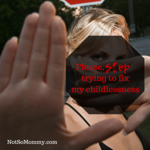 Photo of a woman holding up her hand on Please, stop trying to fix my childlessness on Not So Mommy...