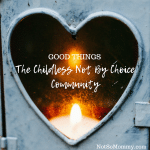 Photo of a single lit candle shining through glass shaped like a heart on Good Things: The Childless Not By Choice Community on Not So Mommy...