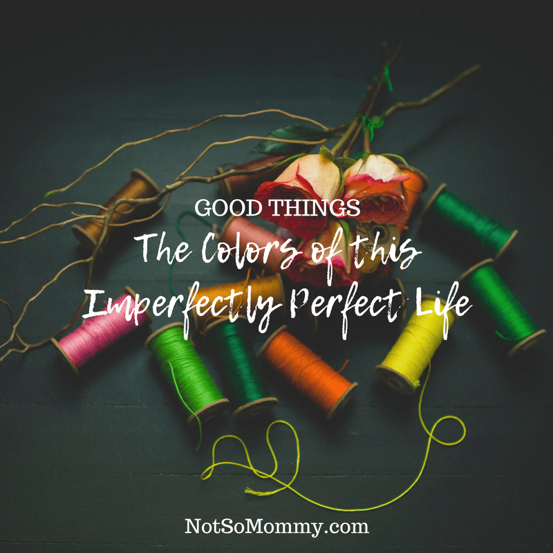 Photo of spools of different colored yarn on The Colors of this Imperfectly Perfect Life on Not So Mommy... Good Things Blog