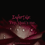 "Photo of a dark pink rose with raindrops on ""Infertile: Yep, that's me"" on Childless Blog on Not So Mommy..."