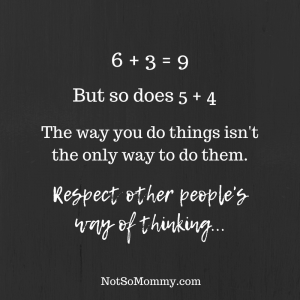 6+3=9, but so does 5+4. Respect other people's way of thinking.