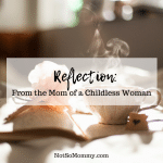 Photo of an open journal with a tea cup sitting next to it on Reflection: From the Mom of a Childless Woman on Not So Mommy..., a childless blog