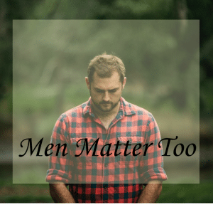 Photo of a man looking downward on Men Matter Too, a blog post by Andrew Fletcher