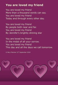 "Photo of poem ""You are loved my friend"" written by Nicci Fletcher"