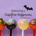 "Photo of suckers with sparkles on them on ""Embracing a Childfree Halloween"" on Not So Mommy..., a childless blog"