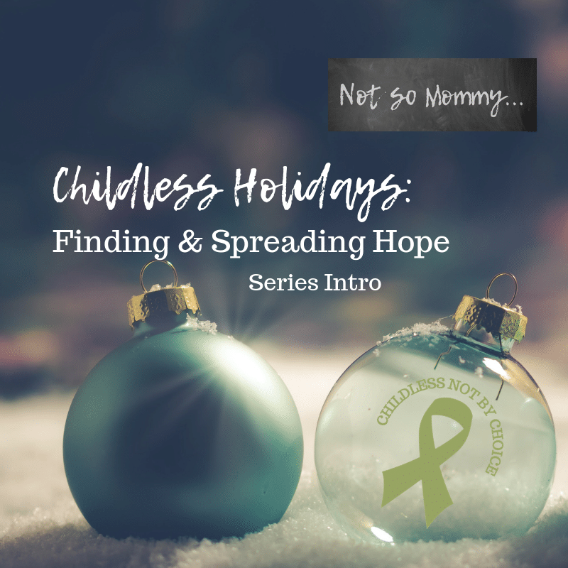 "Photo of blue and clear Christmas ornaments sitting in snow on ""Childless Holidays 2018: Finding & Spreading Hope - Series Intro"" on Not So Mommy..., a childless blog"