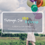 "Photo of a woman holding a colorful bunch of balloons while walking along a country road with her head down on ""Through the Ups and Downs,"" on Not So Mommy..., a childless blog"