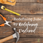 Photo of tools sitting on a wooden surface on Redefining June by Redefining Momhood on Not So Mommy..., a childless blog