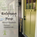 """Photo of green front door with sign """"Sorry, we're closed"""" next to it on """"Redefining Home During a Pandemic, During a Childless Life..."""" on Not So Mommy..., an infertility & childless not by choice blog"""