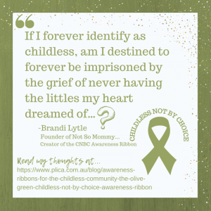 Photo of quote from Childless Not By Choice Awareness Ribbon Guest Post at PLICA