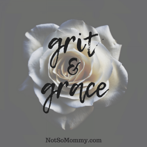 """Photo of a white rose with caption """"Grit & Grace"""" on Getting Rid of Toxic People from your Life on Infertility / Uniquely Me Blog on Not So Mommy..."""