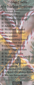 17 Bright Sides of a Childless Christmas Infographic on Not So Mommy...