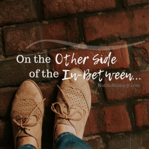 """Photo of a woman's feet wearing brown shoes while standing on a brick sidewalk on """"On the Other Side of the In-Between,"""" on Not So Mommy..., a childless blog"""