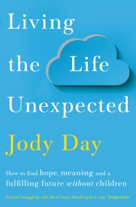 """Cover of Jody Day's New 2020 Edition of """"Living the Life Unexpected,"""" on Not So Mommy..., a childless blog"""