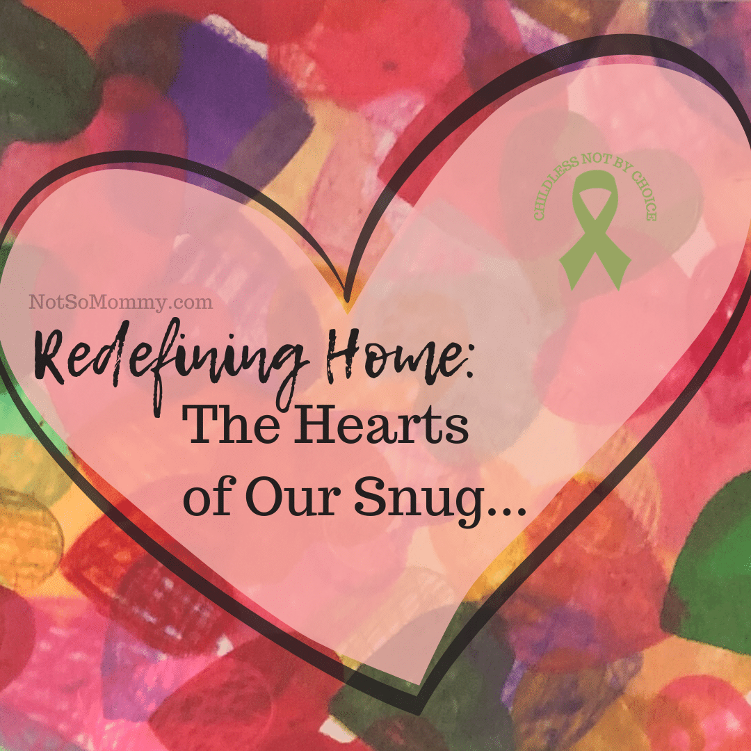Photo of original artwork of multicolored hearts on Redefining Home: The Hearts of Our Snug... on Not So Mommy..., a childless not by choice blog