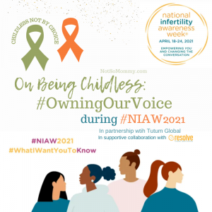 """Featured Photo on """"On Being Childless: #OwningOurVoice during National Infertility Awareness Week 2021,"""" a blog written by Not So Mommy..."""